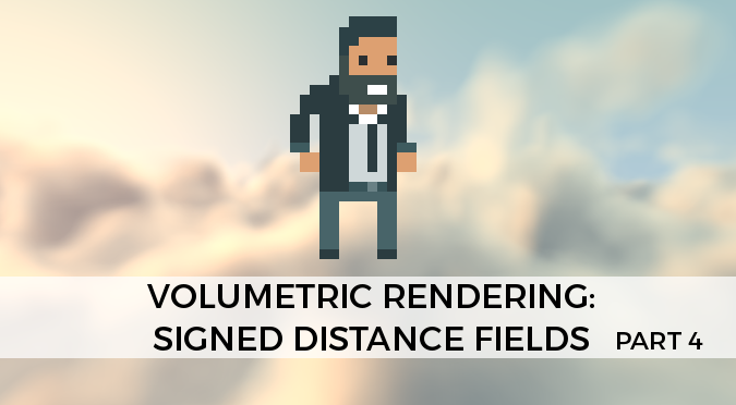 Volumetric Rendering: Signed Distance Fields