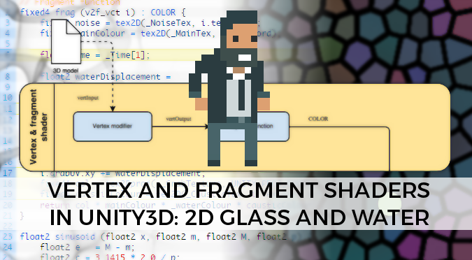 Vertex and fragment shaders in Unity3D - Shader tutorial