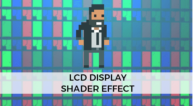 Lcd display shader effect alan zucconi
