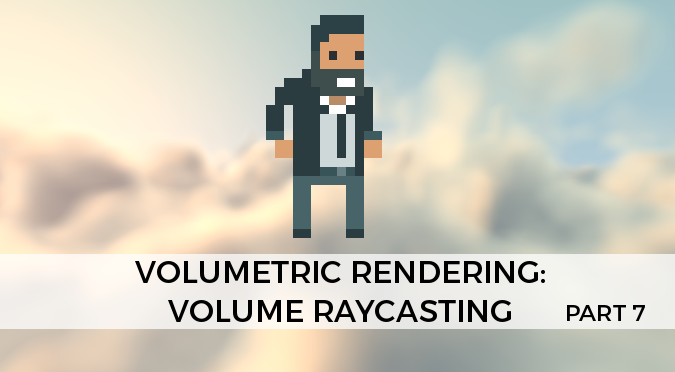 Volumetric Rendering: Volume Raycasting