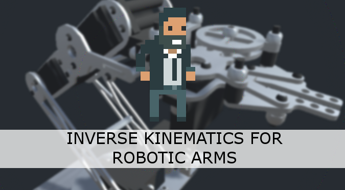 Inverse Kinematics for Robotic Arms - Alan Zucconi
