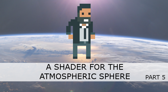A Shader for the Atmospheric Sphere - Alan Zucconi